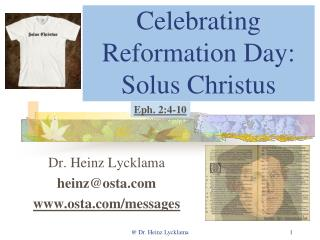 Celebrating Reformation Day:  Solus Christus