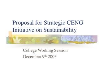 Proposal for Strategic CENG Initiative on Sustainability