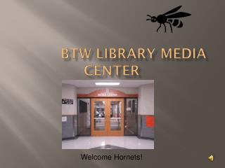 BTW Library Media Center
