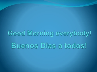 Good Morning everybody!