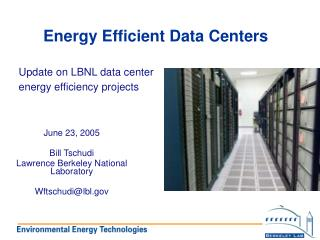 Energy Efficient Data Centers