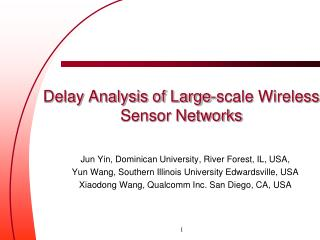 Delay Analysis of Large-scale Wireless  Sensor Networks