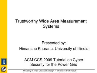 Trustworthy Wide Area Measurement Systems