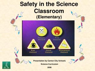 Safety in the Science Classroom (Elementary)