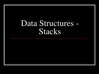 Data Structures - Stacks