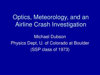Optics, Meteorology, and an Airline Crash Investigation