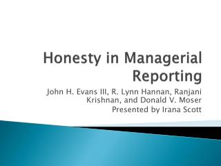 Honesty in Managerial Reporting
