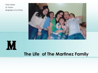 The  Life   of  The Martinez Family