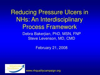Reducing Pressure Ulcers in NHs: An Interdisciplinary Process Framework