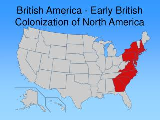 British America - Early British Colonization of North America