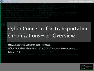 Cyber Concerns for Transportation Organizations – an Overview