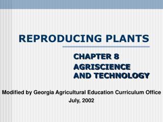 REPRODUCING PLANTS