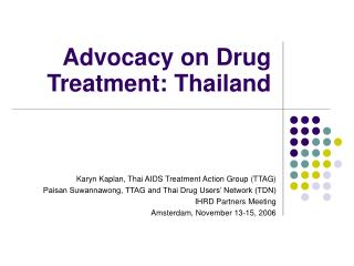 Advocacy on Drug Treatment: Thailand
