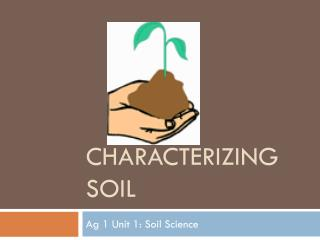 Characterizing Soil