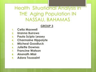 Health  Situational Analysis in THE  Aging Population IN NASSAU, BAHAMAS