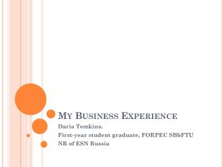 My Business Experience