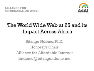 The World Wide Web at 25 and its Impact Across Africa