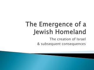 The Emergence of a Jewish Homeland