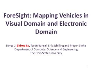 ForeSight : Mapping Vehicles in Visual Domain and Electronic Domain