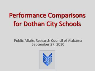 Performance Comparisons  for Dothan City Schools