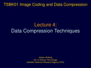 Lecture 4: Data Compression Techniques