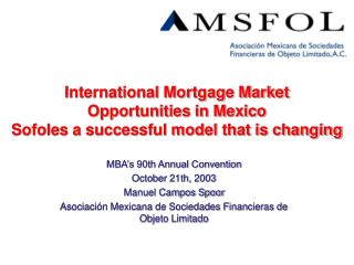 International Mortgage Market Opportunities in Mexico  Sofoles a successful model that is changing