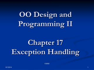 OO Design and Programming II  Chapter 17 Exception Handling