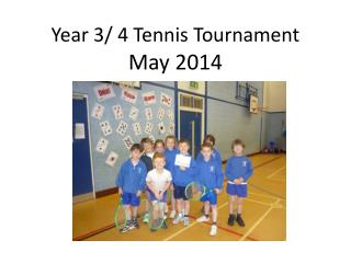 Year 3/ 4 Tennis Tournament
