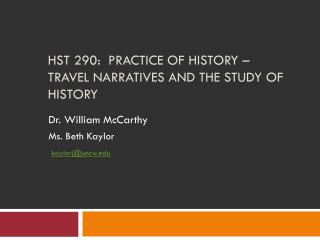 HST 290:  Practice of History –  Travel Narratives and the study of history