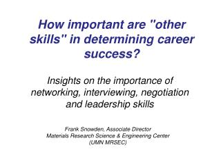 "How important are ""other skills"" in determining career success?"