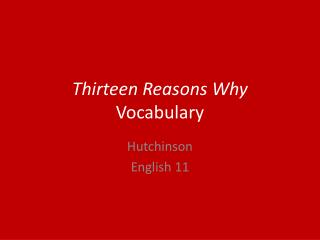 Thirteen Reasons Why  Vocabulary