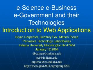 e-Science e-Business  e-Government and their Technologies Introduction to Web Applications