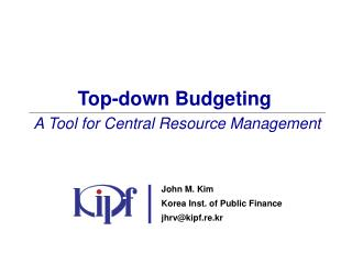 Top-down Budgeting  A Tool for Central Resource Management