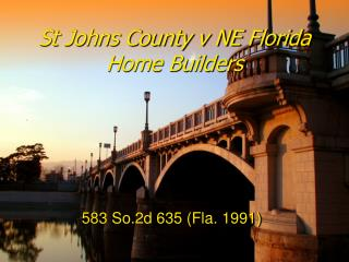 St Johns County v NE Florida Home Builders