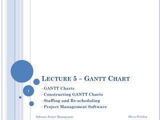 Lecture 5  – Gantt Chart