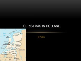 Christmas in  H olland