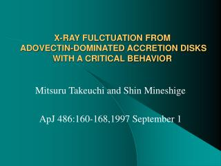 X-RAY FULCTUATION FROM  ADOVECTIN-DOMINATED ACCRETION DISKS  WITH A CRITICAL BEHAVIOR
