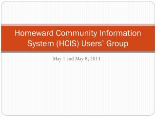 Homeward Community Information System (HCIS) Users' Group