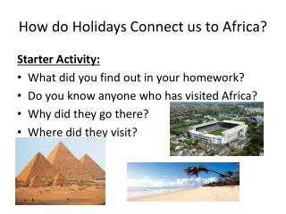 How do Holidays Connect us to Africa?