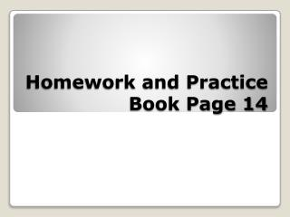 Homework and Practice Book Page 14