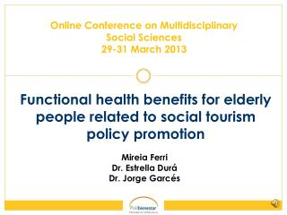 Functional health benefits for elderly people related to social tourism policy promotion