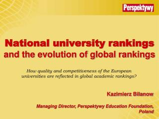 National university rankings and the evolution of global rankings