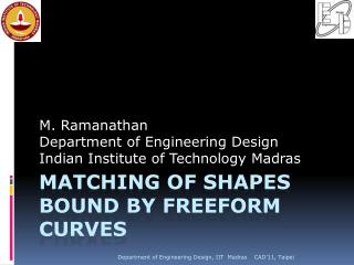 Matching of shapes bound by freeform curves