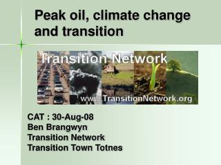 Peak oil, climate change and transition