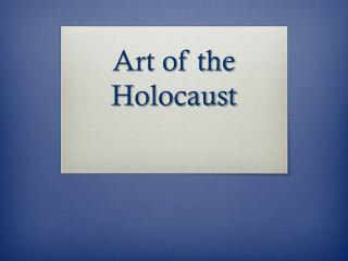 Art of the Holocaust