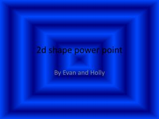 2d shape power point
