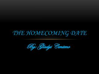 The Homecoming Date