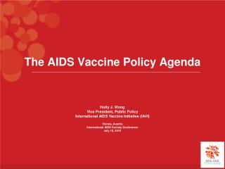 The AIDS Vaccine Policy Agenda