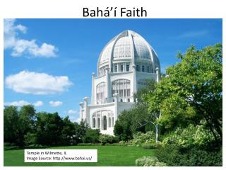 Bahá'í  Faith
