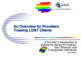 An Overview for Providers Treating LGBT Clients